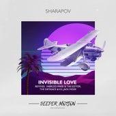 Invisible Love von Sharapov
