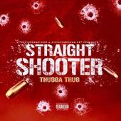 Straight Shooter de DJ Thugga