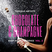 Chocolate & Champagne (Deep-House Grooves), Vol. 2 by Various Artists