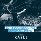 Find Your Harmony Radioshow #191 van Andrew Rayel