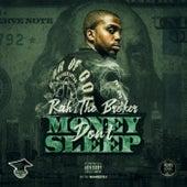 Money Don't Sleep de Rah the Broker