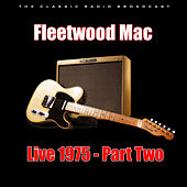 Live 1975 - Part Two (Live) de Fleetwood Mac