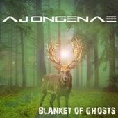 Blanket of Ghosts by AJ Ongenae