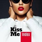 Kiss Me de Index