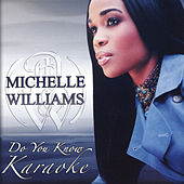 Do You Know (Karaoke) fra Michelle Williams
