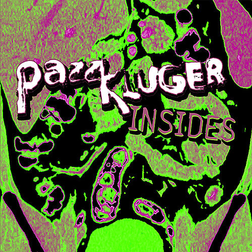 Insides by Pazz Kluger