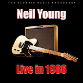 Live in 1986 (Live) by Neil Young