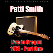 Live in Oregon 1978 - Part One (Live) de Patti Smith