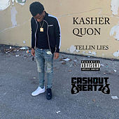 Tellin' Lies by Kasher Quon