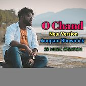 O Chand Amar Ki Oporadh by Anupam Bhowmick