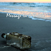 Message in a Bottle (Unplugged) de Recover