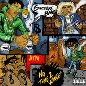 No Time 2 Wa$Te by Sinceree Bme