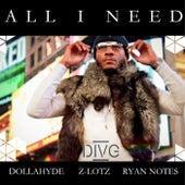 All I Need de Dollahyde