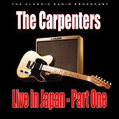 Live in Japan - Part One (Live) by Carpenters