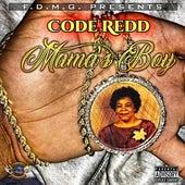 Mama's Boy by King Code Redd