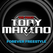 Forever Freestyle de Tony Marino