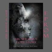 EPROM - Mr. Wilbur's Love Story by William Edge