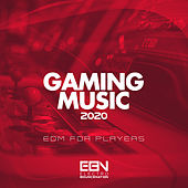Gaming Music 2020: EDM For Players de Various Artists