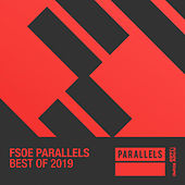 Best Of FSOE Parallels 2019 by Various Artists