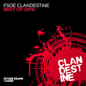 Best Of FSOE Clandestine 2019 by Various Artists