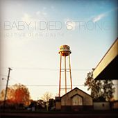Baby I Died Strong de Joshua Payne