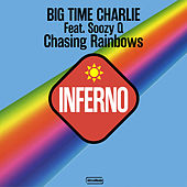 Chasing Rainbows van Big Time Charlie