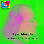 Greatest Bits: 2009-2019 de Axel Mundi
