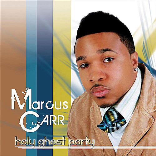 Holy Ghost Party by Marcus Carr