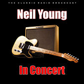 In Concert (Live) by Neil Young