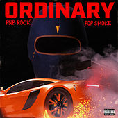Ordinary (feat. Pop Smoke) by PnB Rock