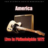 Live in Philadelphia 1972 (Live) di America