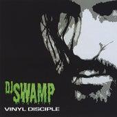 Vinyl Disciple von DJ Swamp