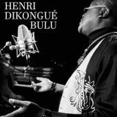 Bulu de Henri Dikongue