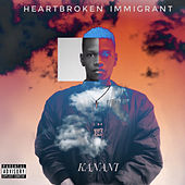 Heartbroken Immigrant de Kanani