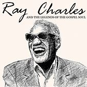 Ray Charles and the Legends of the Gospel Soul (The Best Jazz And Soul Music For Taiwan) by Various Artists