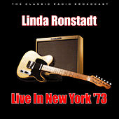 Live In New York '73 (Live) de Linda Ronstadt