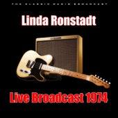 Live Broadcast 1974 (Live) von Linda Ronstadt