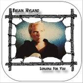 Longing For You de Brian Hyland