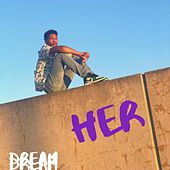 Her by Dream