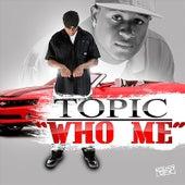 Who Me van Topic