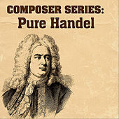 Composer Series: Pure Handel by London Symphony Orchestra