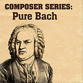 Composer Series: Pure Bach by London Symphony Orchestra