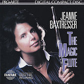 The Magic Flute by Jeanne Baxtresser