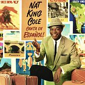 Canta En Espanol (Remastered) von Nat King Cole