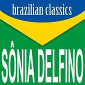Brazilian Classics von Sônia Delfino