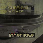 In Fine EP by SubSight