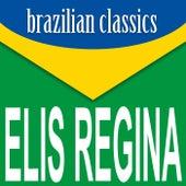 Brazilian Classics von Elis Regina