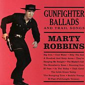 Gunfighter Ballads And Trail Songs (Remastered) by Marty Robbins