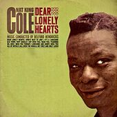 Dear Lonely Hearts (Remastered) von Nat King Cole