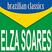 Brazilian Classics von Elza Soares